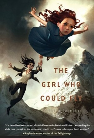 The Girl Who Could Fly – Victoria Forester