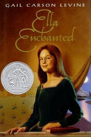 Ella Enchanted – Gail Carson Levine
