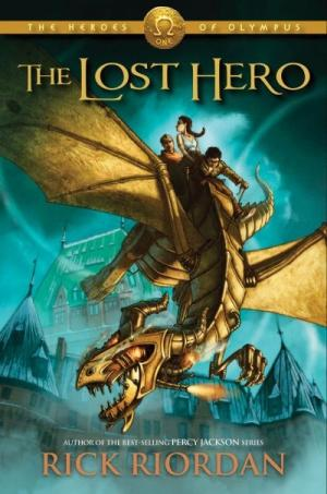 The Last Hero: The Heroes of Olympus Book 1 – Rick Riordan