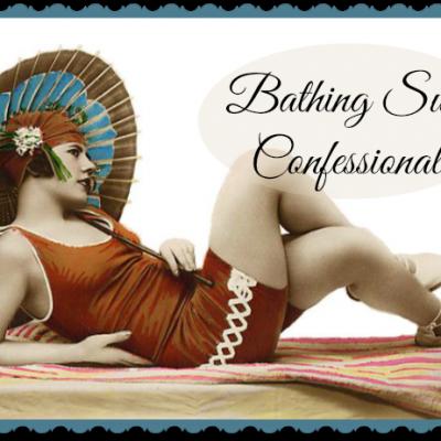 Bathing Suit Confessional