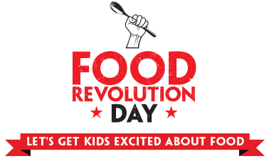Food Revolution Day; Get Involved In the Uprising
